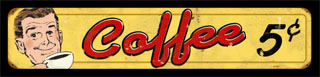 Coffee 5 Cents PTS053- Vintage Tin Sign, PTS