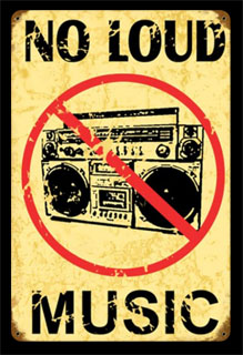 No Loud Music V177- Vintage Tin Sign, PTS