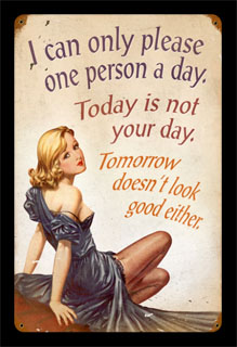 Not Your Day V803- Vintage Tin Sign, PTS