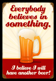Believe Another Beer V221- Vintage Tin Sign, PTS