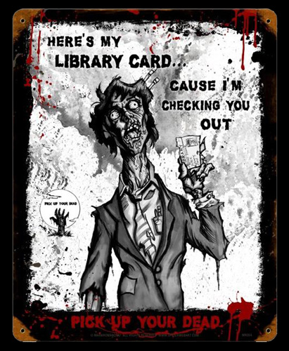 Zombie Library Card - Tin Sign, Mark Romanoski