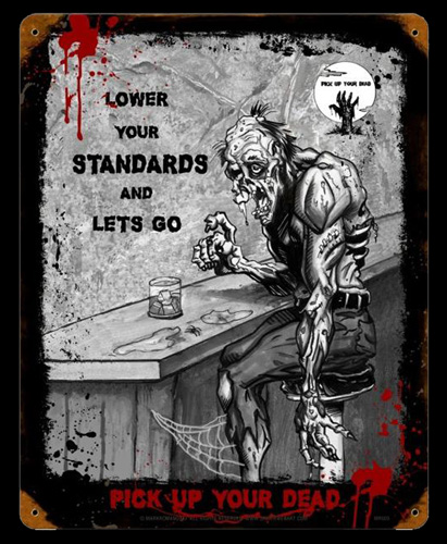 Zombie Lower Standards - Vintage Tin Sign, Mark Romanoski