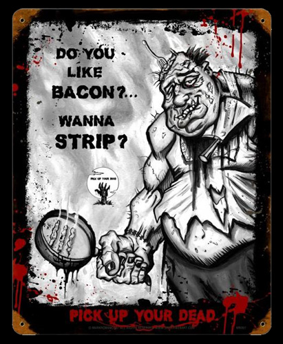 Zombie Bacon - Vintage Tin Sign, Mark Romanoski
